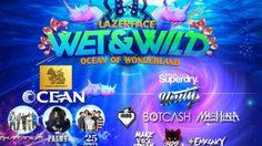 ประกาศผลผู้ได้รับบัตรคอนเสิร์ต WET&WILD FESTIVAL 2016