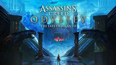 ASSASSIN'S CREED ODYSSEY บทแรกของ THE FATE OF ATLANTIS พร้อมให้เล่น 23 เมษายนนี้