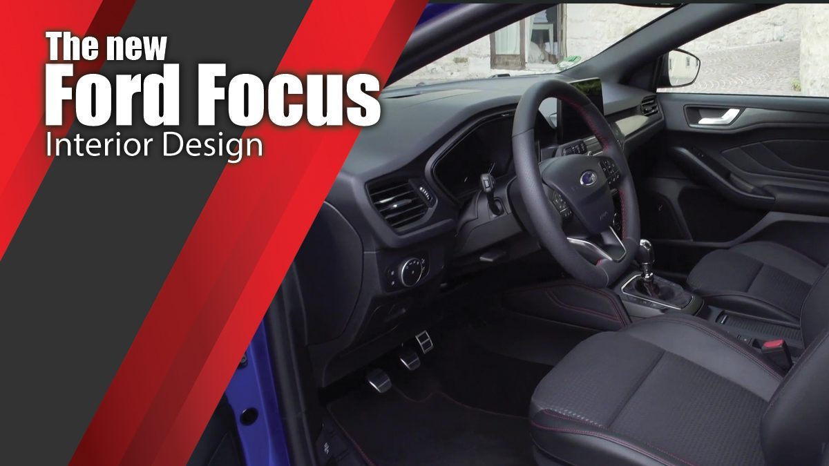 The new Ford Focus Interior Design