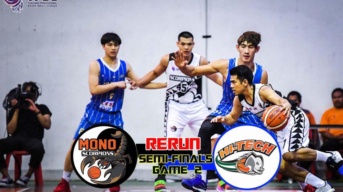 Mono Scorpions VS Hi-Tech TPBL2019 : Semi-Finals (Game 2)