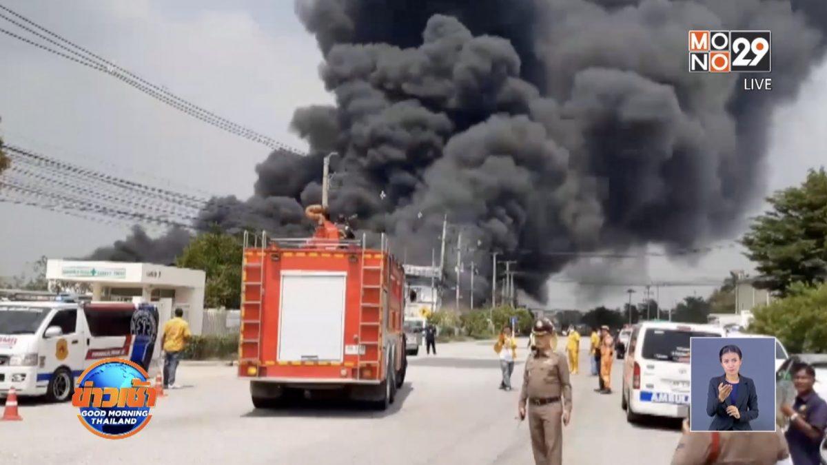 ไฟไหม้โรงงานผลิตโฟม จ.ชลบุรี บาดเจ็บ 3 ราย