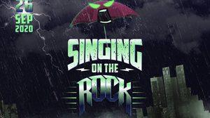 SINGING ON THE ROCK เทศกาลดนตรีร็อคไม่กลัวฝน