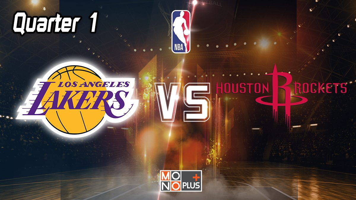 Los Angeles Lakers VS Houston Rockets [Q1]