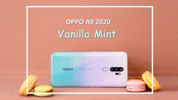จัดเต็มเหตุผลเด็ดที่ต้องซื้อ OPPO A9 2020 สีใหม่ Vanilla Mint เป็นของขวัญปีใหม่ รับรองถูกใจแถมราคาไม่ถึงหมื่น!!