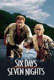 Six Days Seven Nights 7 คืนหาดสวรรค์ 6 วันอันตราย