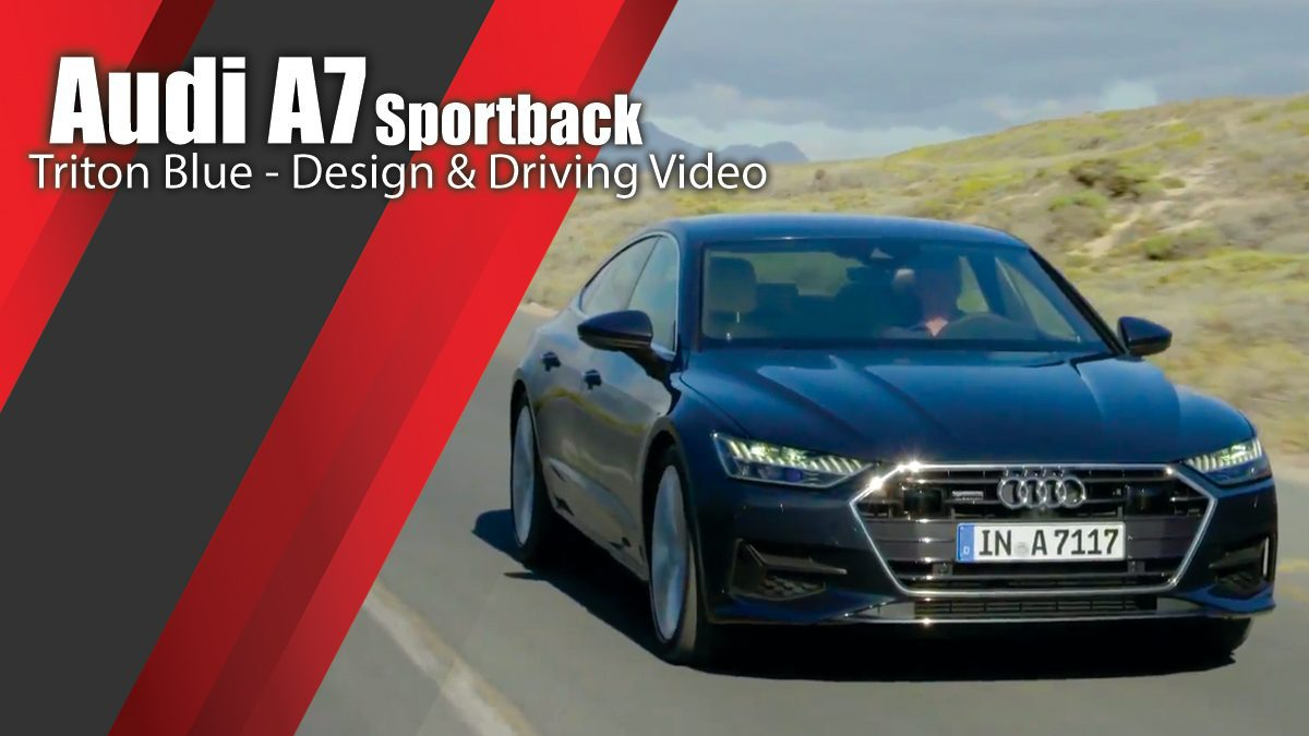 Audi A7 Sportback Triton Blue - Design & Driving Video