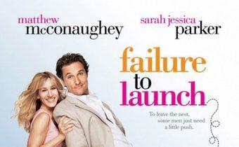 Failure to Launch จัดฉากรัก กำจัดลูกแหง่
