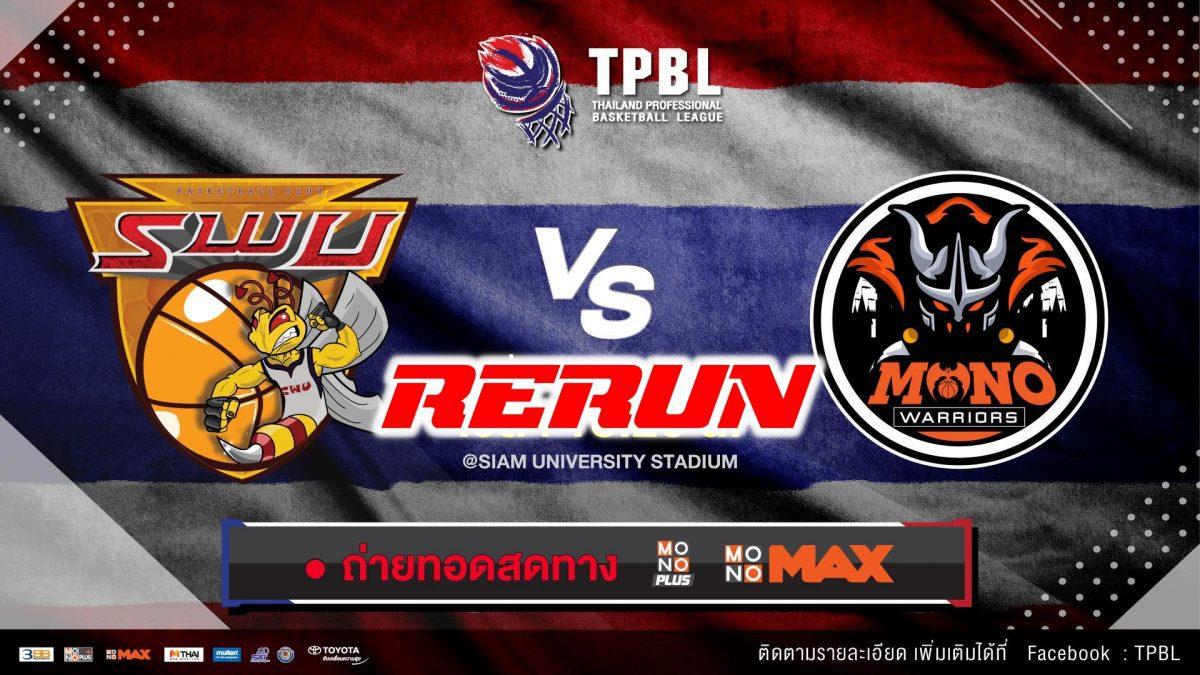TPBL2019 SWU VS Mono Warriors (14 July 2019)