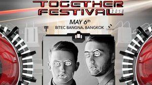 ดีเจ.เพียบ! เตรียมพบ Together Festival 2016 เทศกาลดนตรีสุดเร้าใจแห่งปี