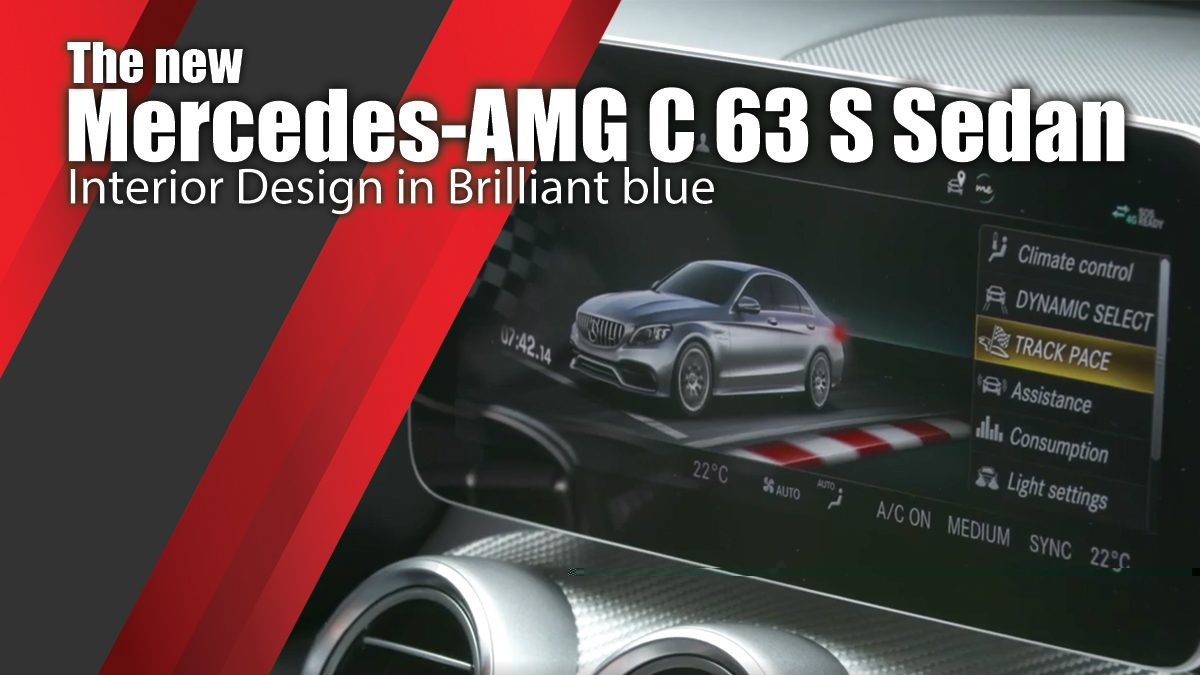 The new Mercedes-AMG C 63 S Sedan Interior Design in Brilliant blue