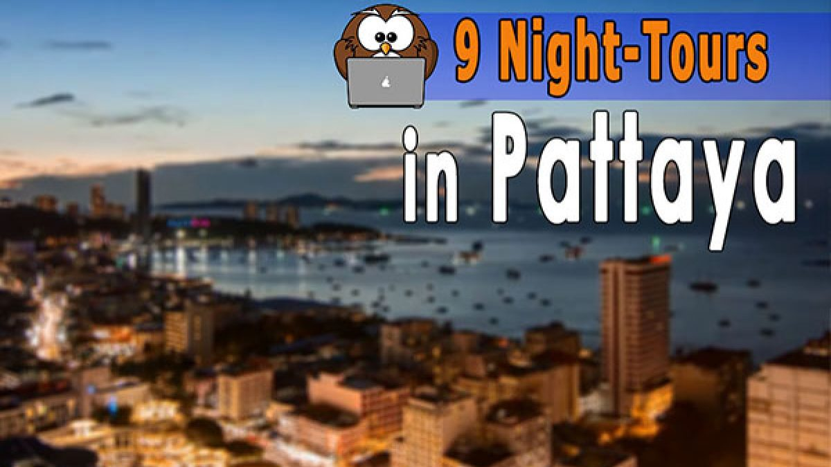 9 Night-Tours in Pattaya