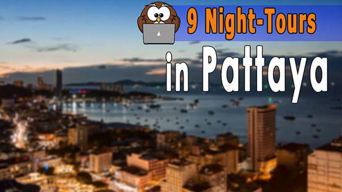 9 Night-Tours in Pattaya