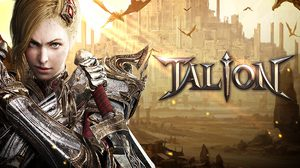 TALION เกม MMORPG เรือธงจาก GAMEVIL เปิดให้ลงทะเบียนผ่าน Google Play แล้ว!