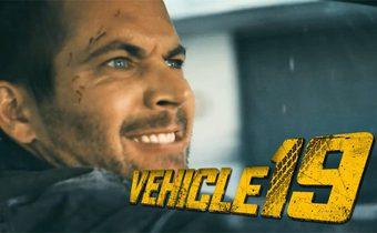 Vehicle 19 ฝ่าวิกฤตเหยียบมิดไมล์