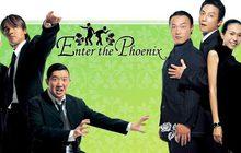 Enter the Phoenix ใหญ่! นะยะ