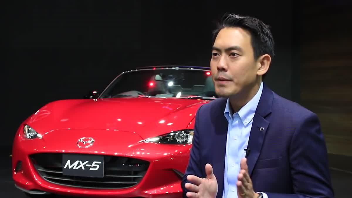 เยือนบูธมาสด้า ฟัง ธีร์ พูดถึงฟีดแบ็ค CX-3 และการเปิดตัว MX-5 และ Mazda2 ใหม่