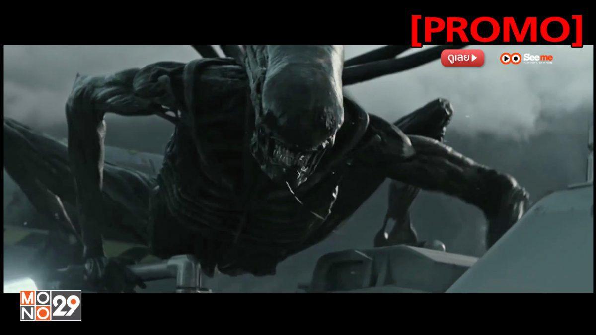 Alien covenant เอเลี่ยน โคเวแนนท์ [PROMO]