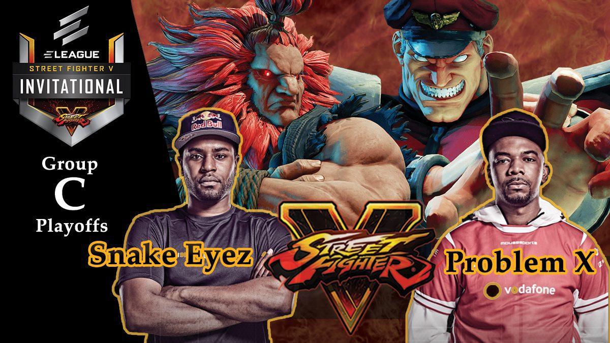 การแข่งขัน Street Fighter V | ระหว่าง Snake Eyez vs Problem X [Group C]