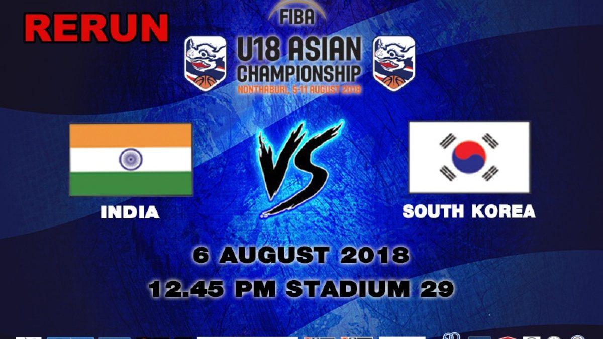 FIBA U18 Asian Championship 2018 : India VS Korea (6 July 2018)
