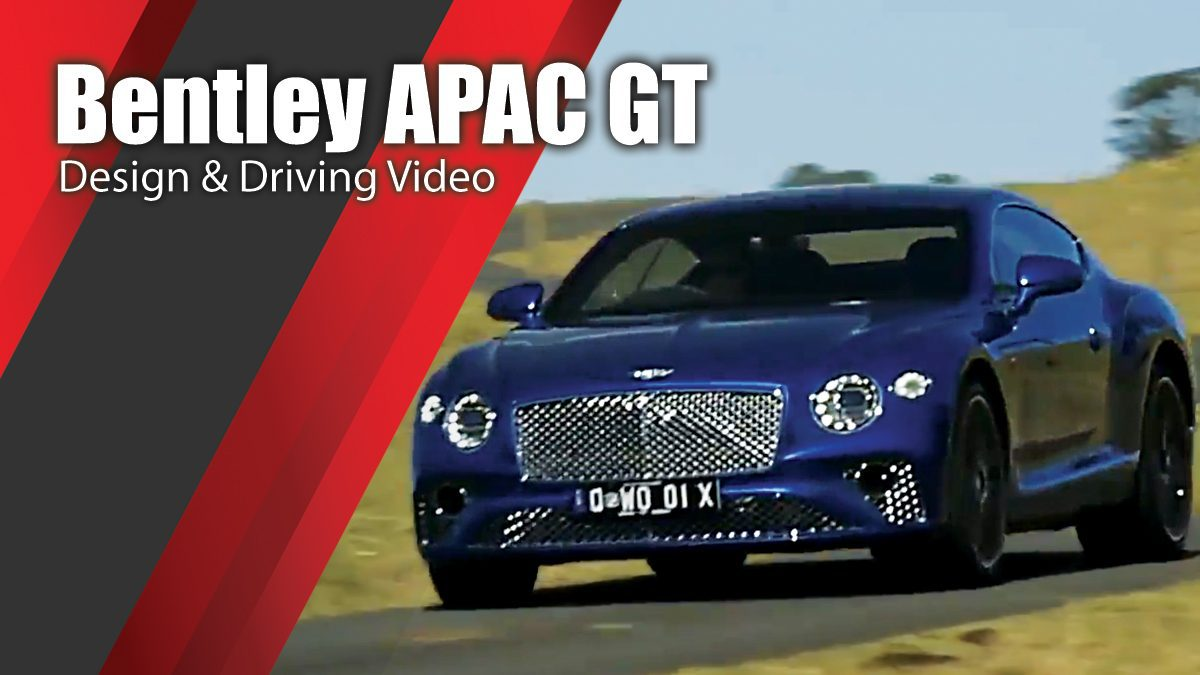 Bentley APAC GT - Design & Driving Video