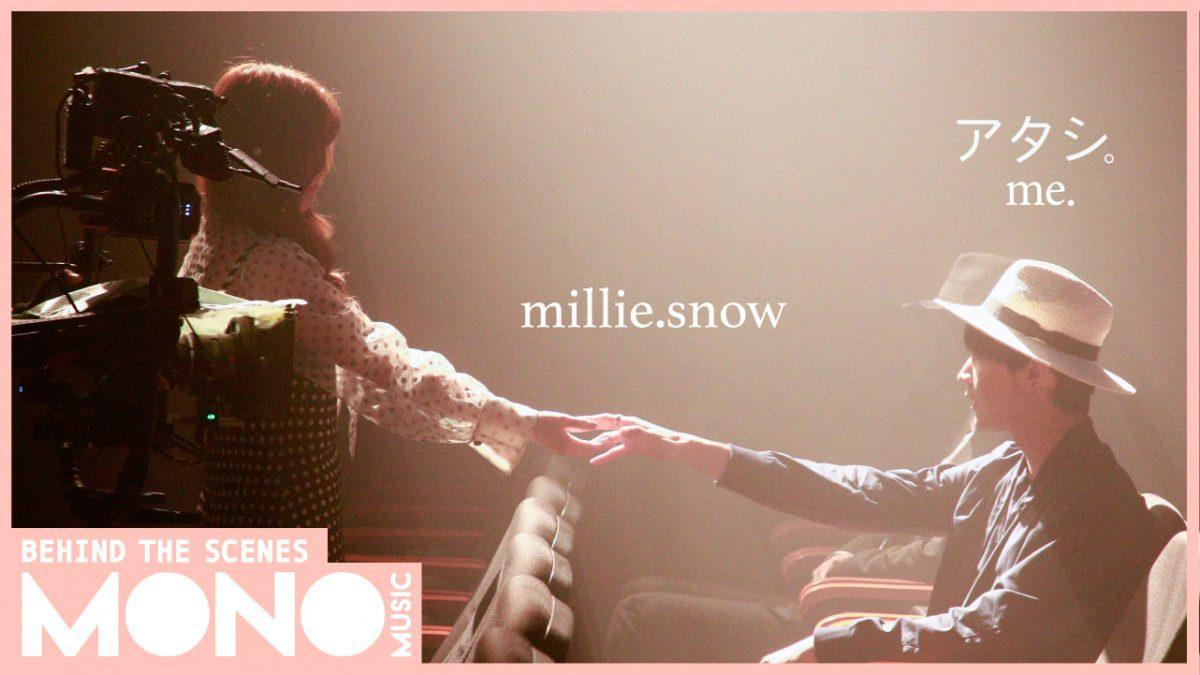 me. (アタシ.) - millie.snow (มิลลี่ Gelato) [Behind the scenes]
