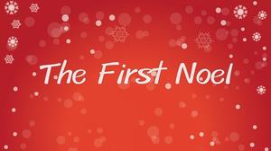 เนื้อเพลง The First Noel – เพลงวันคริสต์มาส