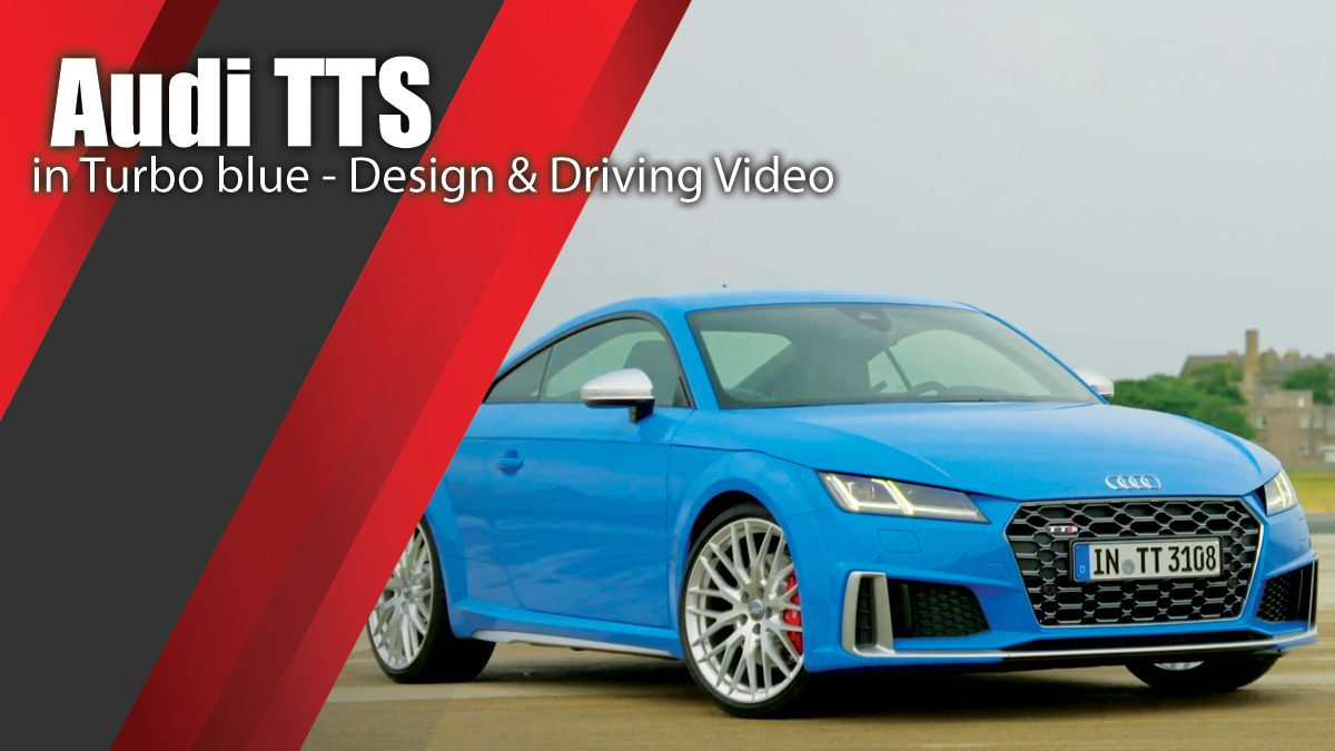 Audi TTS in Turbo blue - Design & Driving Video