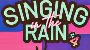 Singing in the Rain 4: Let's Say Play Together