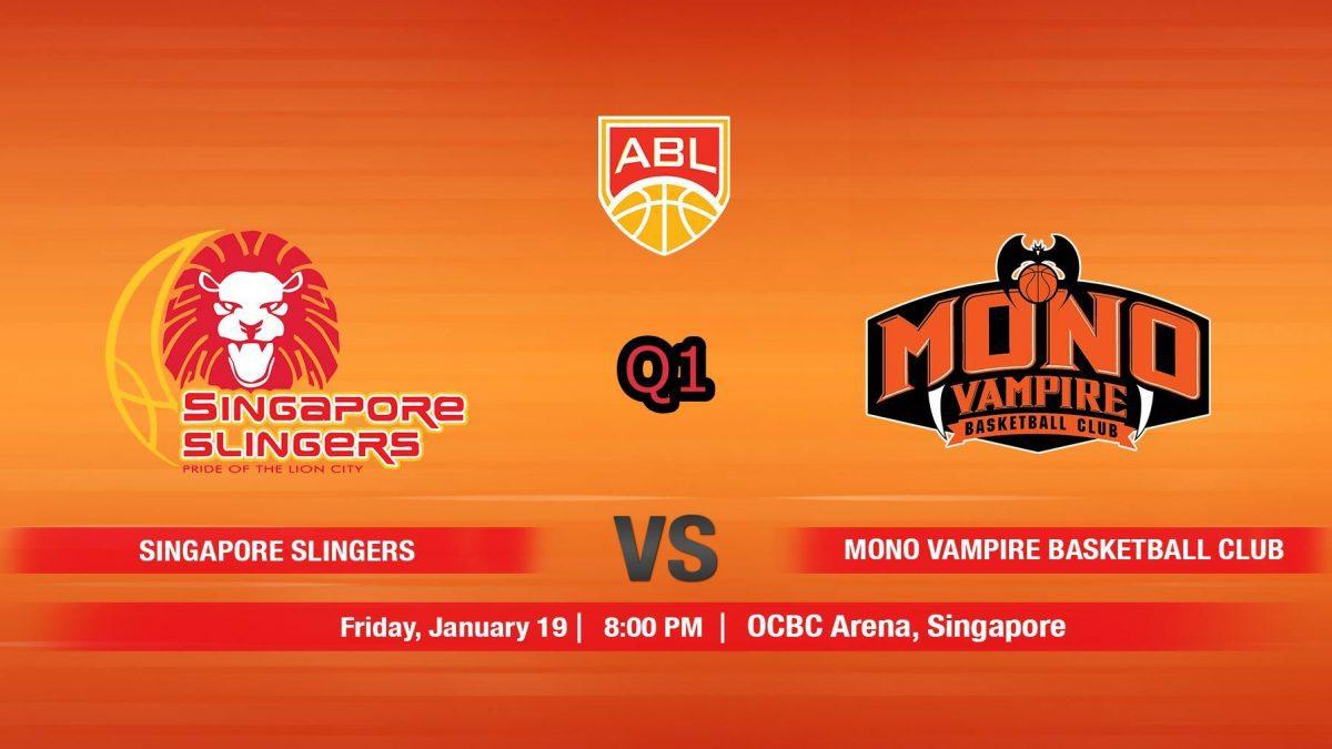 การเเข่งขันบาสเกตบอล ABL2017-2018 : Singapore Slingers (SIN) VS Mono Vampire (THA)  Q1 (19 Jan 2018)