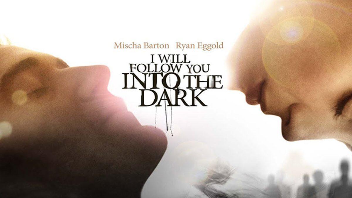 ฉันจะตามเธอไปแม้ในความมืด I Will Follow You Into the Dark (หนังเต็มเรื่อง)
