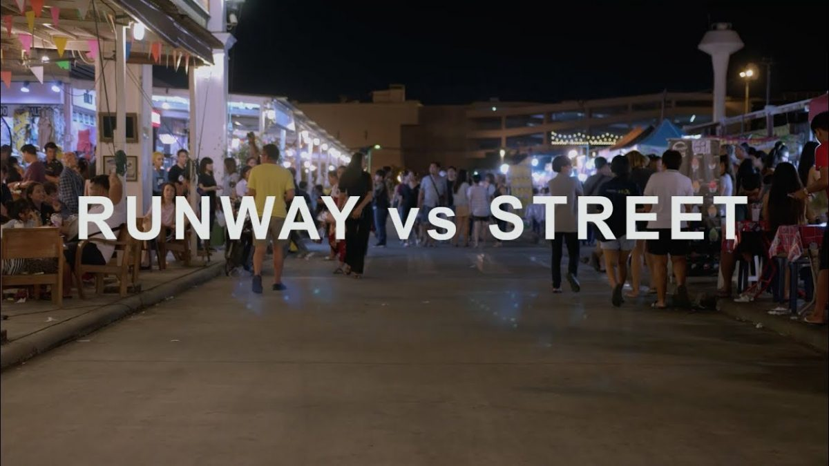 RUNWAY vs STREET part 05