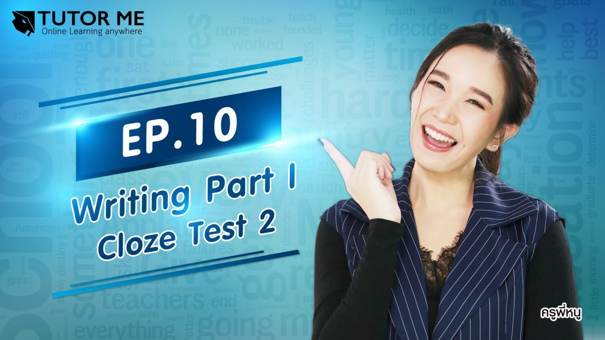 EP 10 Writing Part I Cloze Test 2