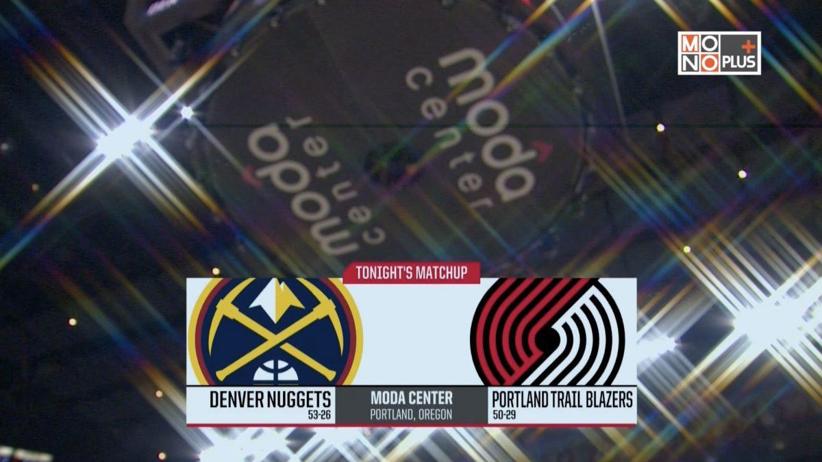 [Highlight] Denver Nuggets VS. Portland Trail Blazers