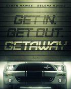Getaway ซิ่งแหลก แหกนรก