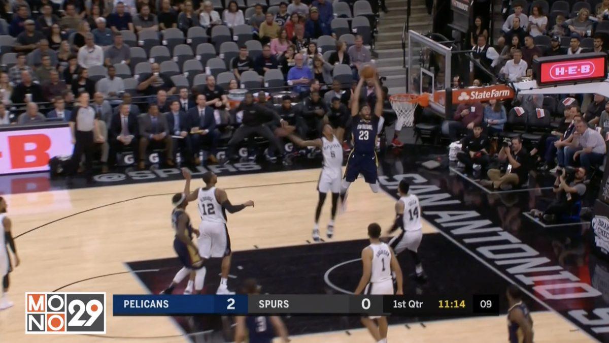 Highlight New Orleans Pelicans VS San Antonio Spurs