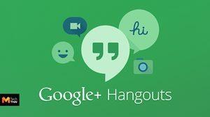 ลาก่อน Google Hangout อาจจะปิดตัวลงในปี 2020