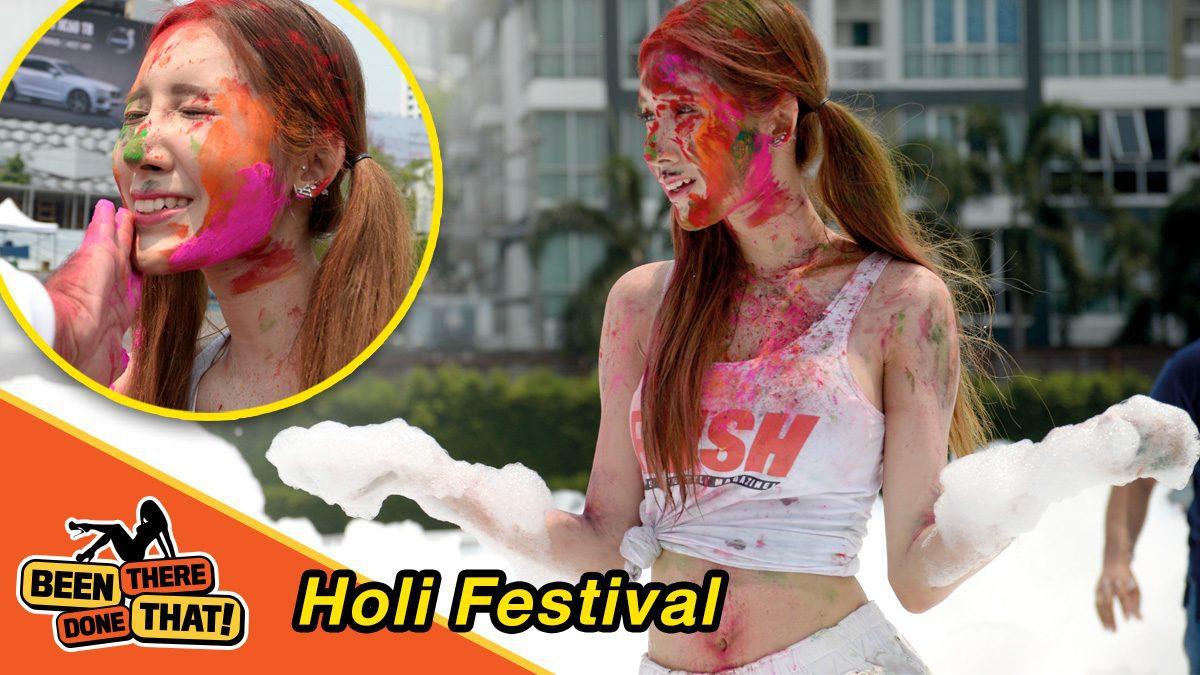 ดรีมเม่ RSC2018 จะพาทุกคนไปสนุกสนานกับเทศกาลสาดสี Holi Festival ใน Been There Done That