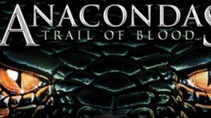 มันยังไม่ตาย! Anacondas เลื้อยมาฆ่าศัตรูทุกชีวิต