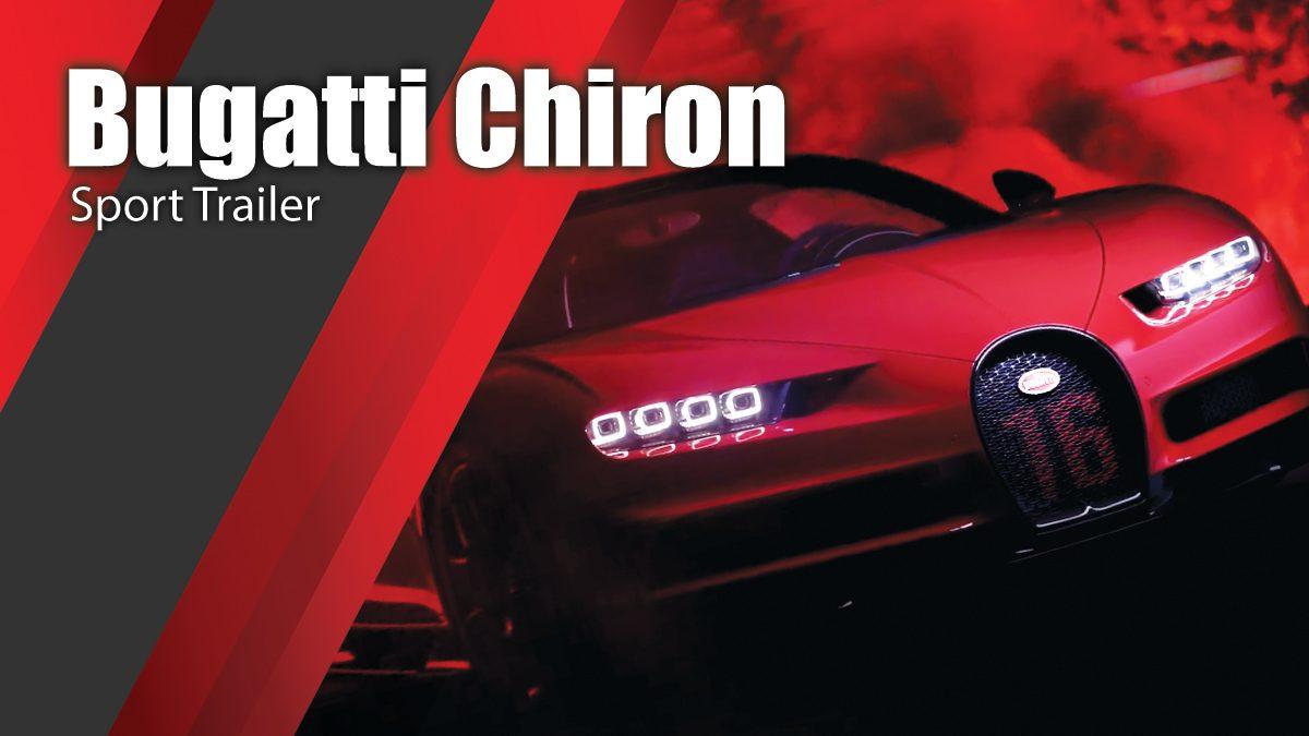 Bugatti Chiron Sport Trailer