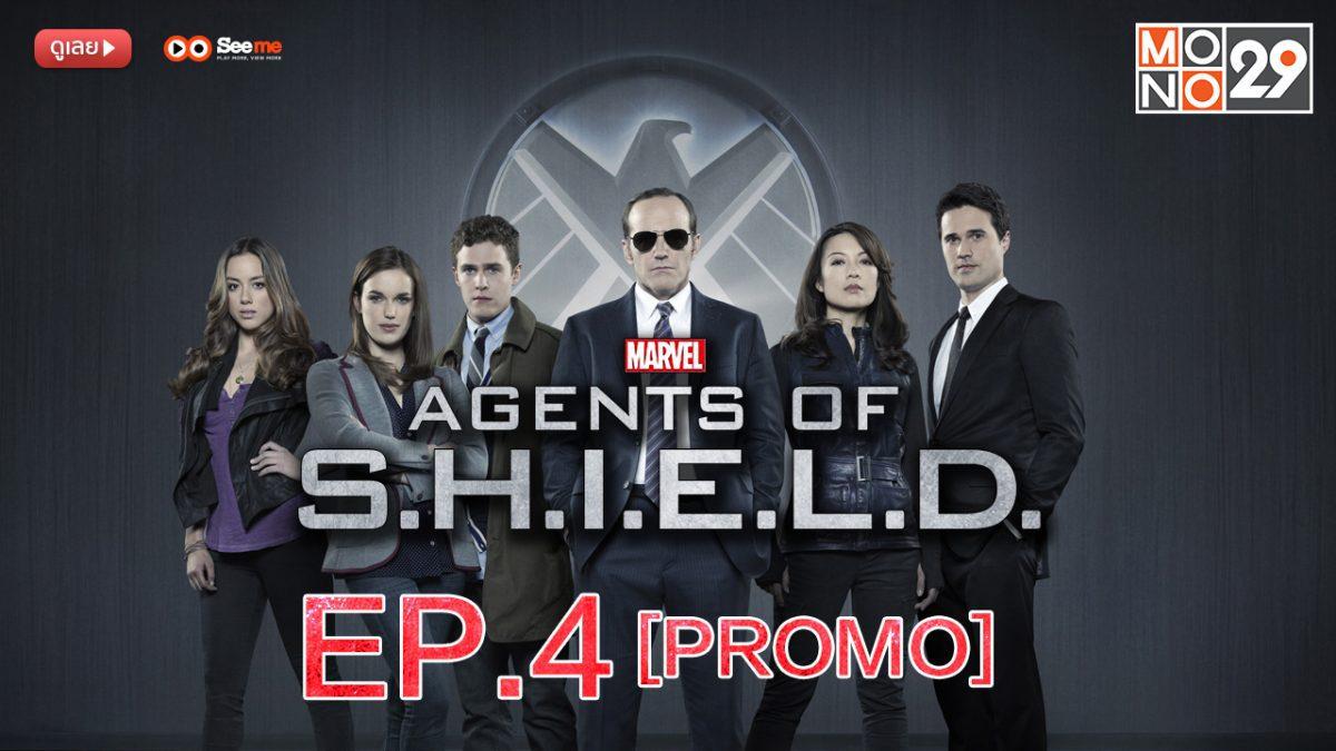 Agents of S.H.I.E.L.D. ชี.ล.ด์. ทีมมหากาฬอเวนเจอร์ส ปี 1 EP.4 [PROMO]