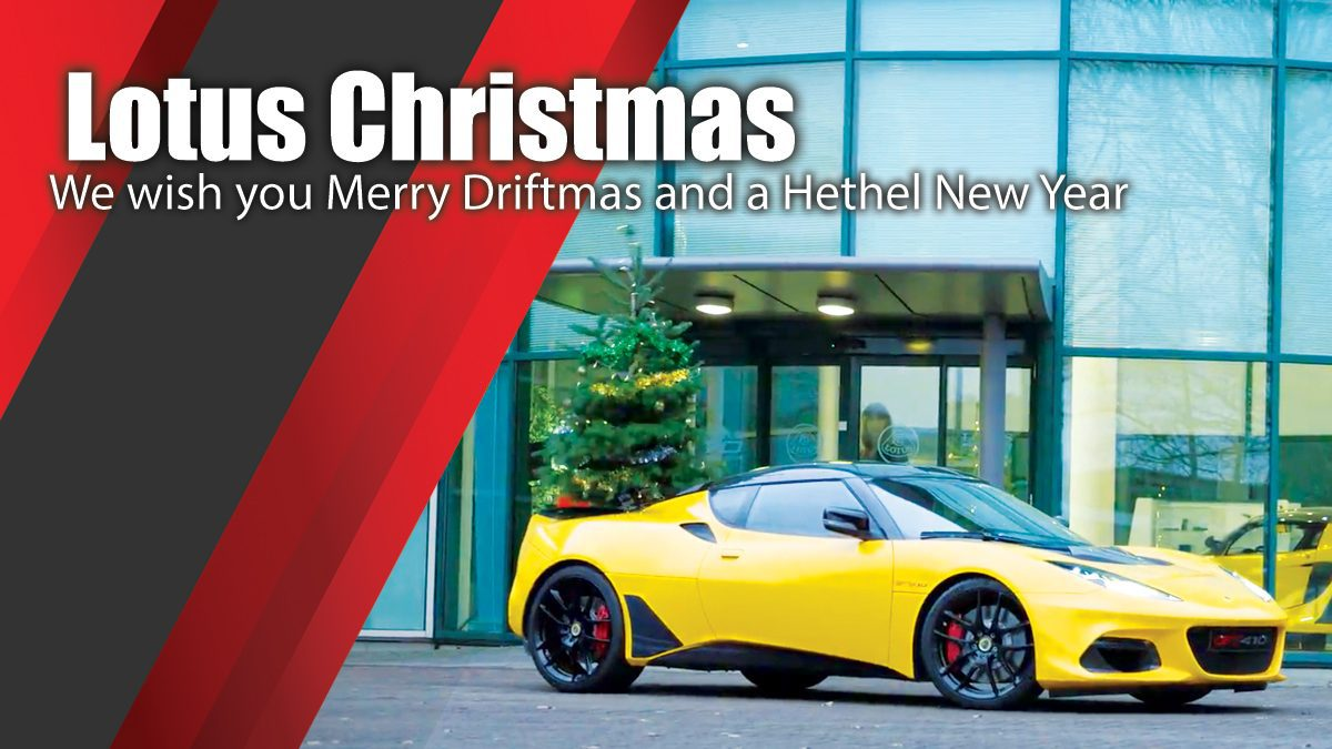 Lotus Christmas - We wish you Merry Driftmas and a Hethel New Year
