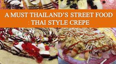 A Must Thailand's Street Food: Thai Style Crepe