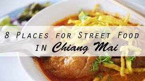 8 Places for Street Food in Chiang Mai