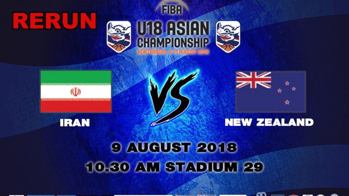 FIBA U18 Asian Championship 2018 : QF : Iran VS New Zealand (9 Aug 2018)