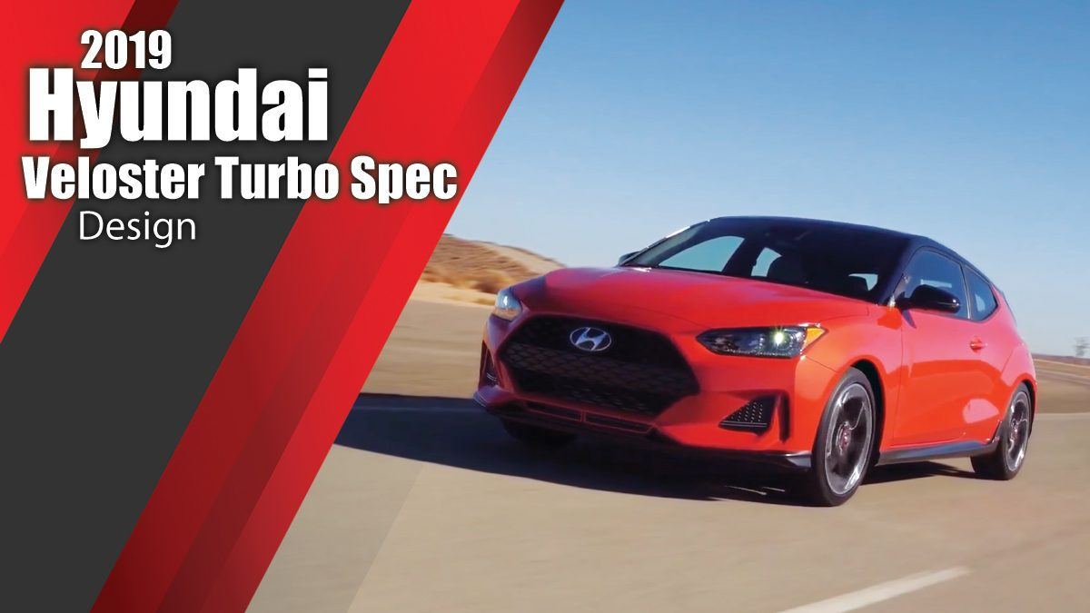 2019 Hyundai Veloster Turbo Spec Design