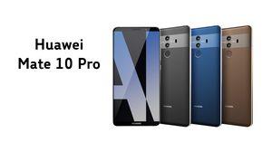 หลุดภาพ Huawei Mate 10 Pro เผยรายละเอียดมาพร้อมสีแบบทูโทน!!