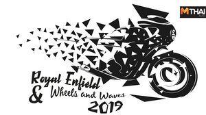Royal Enfield สุดยอดทัพมอเตอร์ไซค์คัสตอมเทศกาล Wheels and Waves 2019