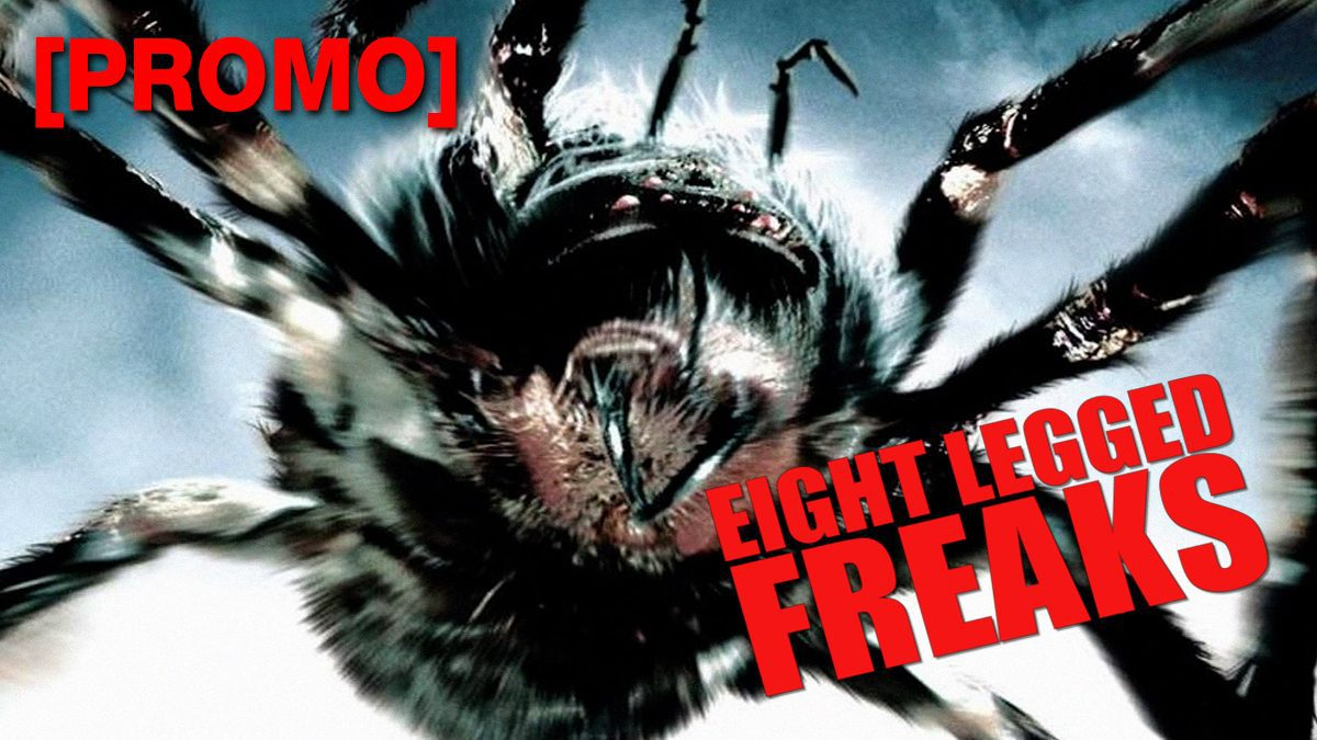 Eight Legged Freaks มฤตยูอัปลักษณ์ 8 ขา ถล่มโลก [PROMO]