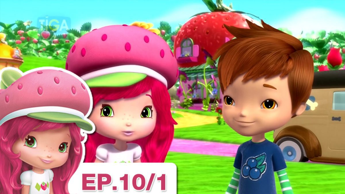 Strawberry Shortcake EP.10/1