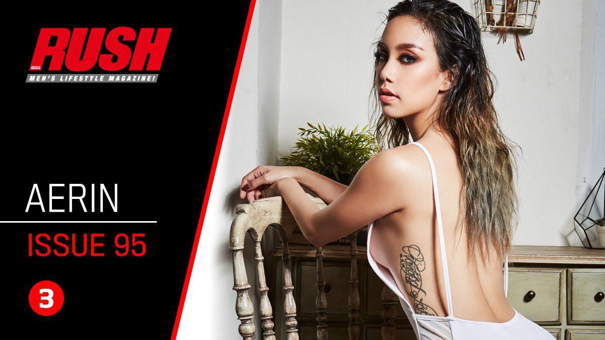 สวยเด็ดเกินห้ามใจ กับแอริน ยุกตะทัต เซ็กซี่จัดเต็มใน RUSH Issue 95
